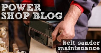 Easy Belt Sander Maintenance