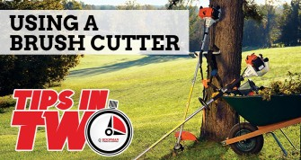 Tips in Two: Using a Brush Cutter