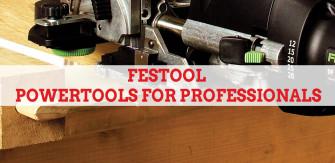Festool: Power Tools For Professionals
