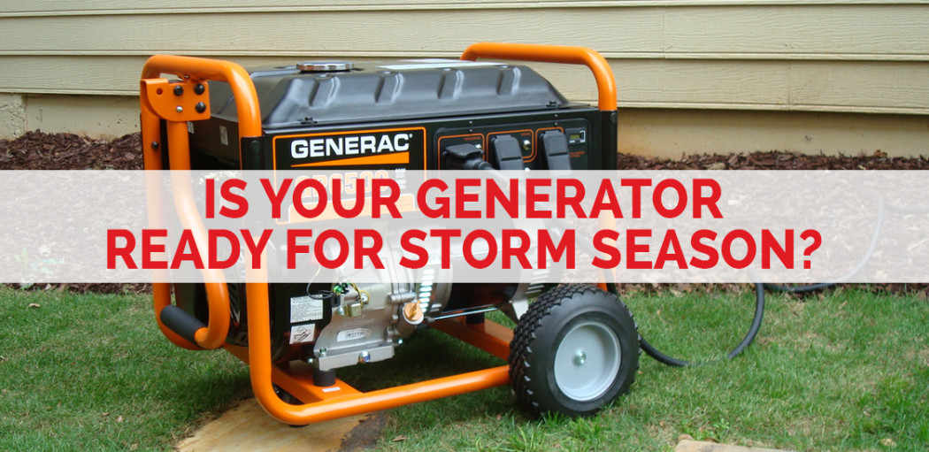 is-your-generator-ready-for-storm-season