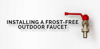 Project Book: Installing A Frost-Free Outdoor Faucet