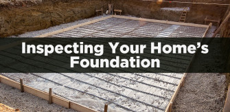 Inspecting Your Home's Foundation