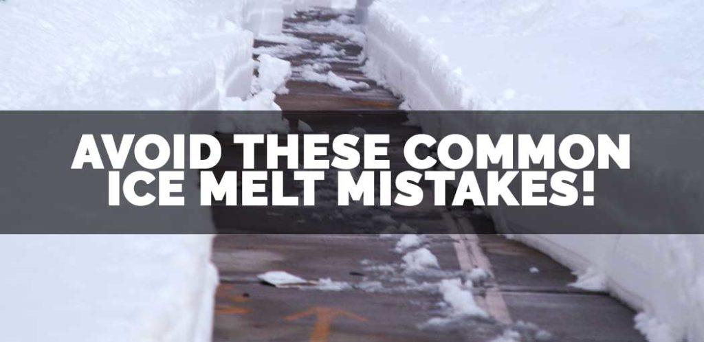 common ice melt mistakes koopman lumber