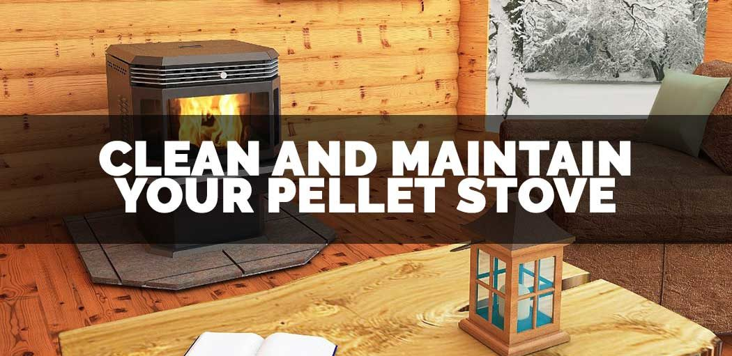 clean-and-maintain-your-pellet-stove