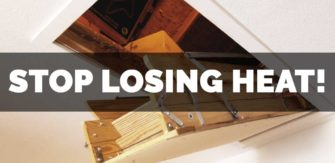 Stop Losing Heat! Insulate and Air-Seal Your Drop-Down Attic Stairs!