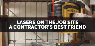 Lasers on the Job Site – A Contractor's Best Friend